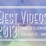 Top Videos 2013 by Dynam'hit