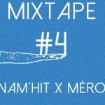 Mérovée x Dynam'hit – Mixtape #4