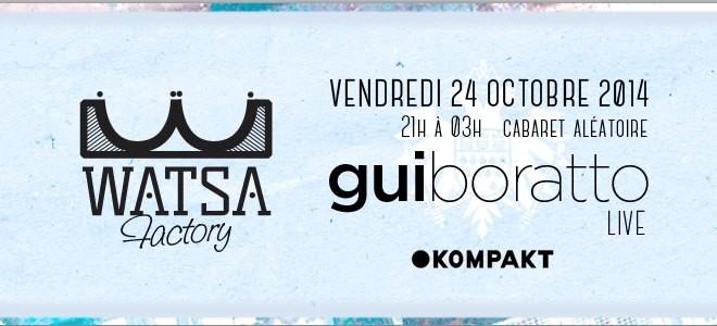 2 places à gagner: Gui Boratto (live) – WATSA Factory