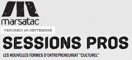 Sessions Pro – Marsatac 2014 – La place de l'artiste de demain